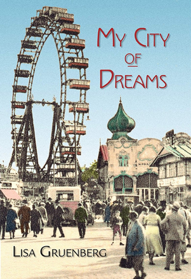 The book cover of My City of Dreams by Lisa Gruenberg